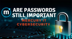 Are Passwords Still Important