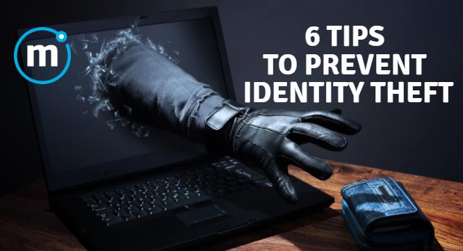 Identity Theft – 6 Tips