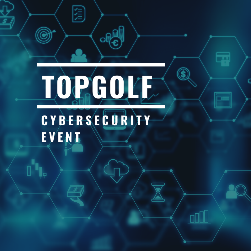 Topgolf Cybersecurity Event