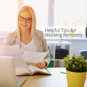 Helpful Tips For Working Remotely Small