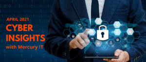 Cyber Insights April 2021
