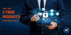 Cyber Insights May 2021